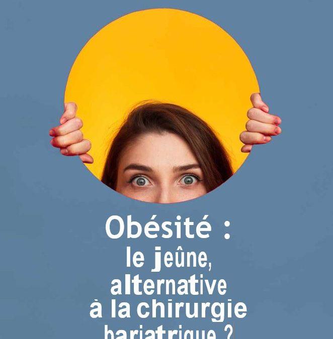 Obésité : le jeûne, alternative à la chirurgie bariatrique ?